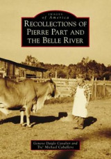 Omslag - Recollections of Pierre Part and the Belle River