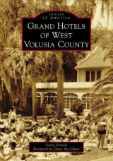 Omslag - Grand Hotels of West Volusia County