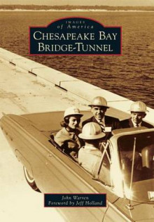 Chesapeake Bay Bridge-Tunnel av John Warren (Heftet)