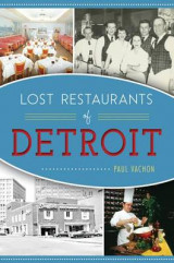 Omslag - Lost Restaurants of Detroit