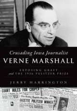 Omslag - Crusading Iowa Journalist Verne Marshall