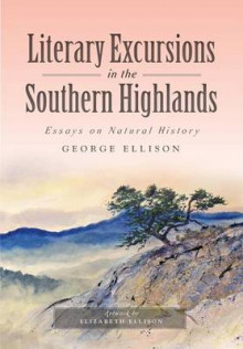 Literary Excursions in the Southern Highlands av George Ellison (Heftet)