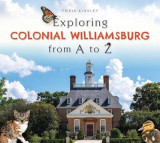 Omslag - Exploring Colonial Williamsburg from A to Z