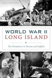 World War II Long Island av Christopher Verga (Heftet)