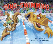 Dino-Swimming av Lisa Wheeler (Innbundet)
