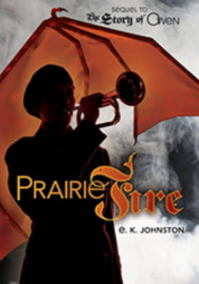 Prairie Fire av E.K. Johnston (Innbundet)