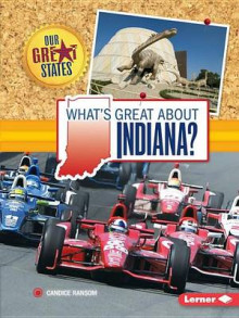 What's Great about Indiana? av Candice Ransom (Heftet)