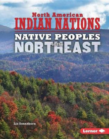 Native Peoples of the Northeast av Liz Sonneborn (Innbundet)