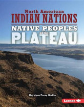 Native Peoples of the Plateau av Krystyna Poray Goddu (Innbundet)