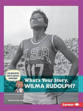 What's Your Story, Wilma Rudolph? av Krystyna Poray Goddu (Heftet)