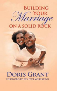 Building Your Marriage on a Solid Rock av Doris Grant (Heftet)