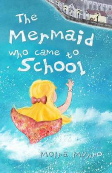 The Mermaid Who Came to School - Colour Edition av Moira Munro (Heftet)