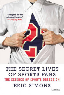 The Secret Lives of Sports Fans av Eric Simons (Heftet)