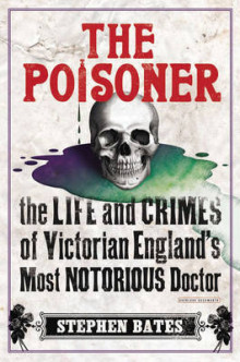 The Poisoner av Stephen Bates (Innbundet)