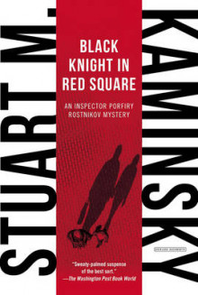 Black Knight in Red Square av Stuart M Kaminsky (Heftet)