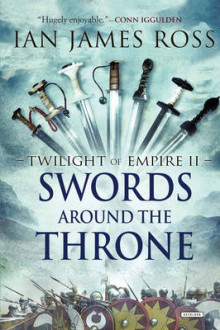 Swords Around the Throne av Ian Ross (Innbundet)