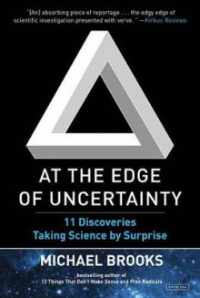 At the Edge of Uncertainty av Michael Brooks (Heftet)