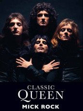 Classic Queen av Mick Rock (Heftet)