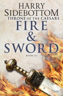 Fire and Sword av Harry Sidebottom (Innbundet)