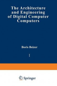 The Architecture and Engineering of Digital Computer Complexes av Boris Beizer (Heftet)