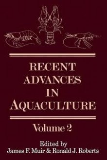 Recent Advances in Aquaculture av James F. Muir og Ronald J. Roberts (Heftet)