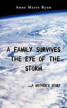A Family Survives the Eye of the Storm av Anne Marie Ryan (Innbundet)