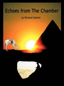 Echoes from The Chamber av Richard Gabriel (Heftet)