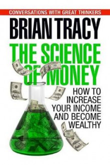 The Science of Money av Brian Tracy (Innbundet)