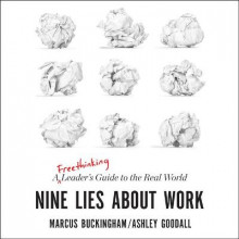 Nine Lies about Work av Marcus Buckingham og Ashley Goodall (Lydbok-CD)