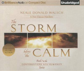 The Storm Before the Calm av Neale Donald Walsch (Lydbok-CD)