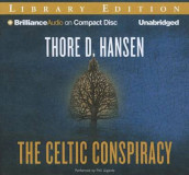 The Celtic Conspiracy av Thore D Hansen (Lydbok-CD)