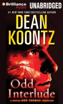 Odd Interlude av Dean R. Koontz (Lydbok-CD)