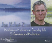 Mindfulness Meditation in Everyday Life and Exercises & Meditations av Jon Kabat-Zinn (Lydbok-CD)