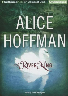 The River King av Alice Hoffman (Lydbok-CD)
