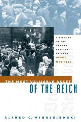 Omslag - The Most Valuable Asset of the Reich: 1933-1945 Volume 2