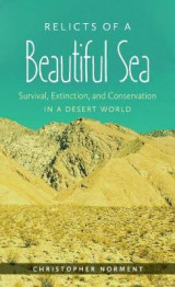 Omslag - Relicts of a Beautiful Sea: Survival Extinction and Conservation in a Desert World