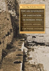 Omslag - The Archaeology of Sanitation in Roman Italy