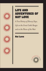 Omslag - Life and Adventures of Nat Love
