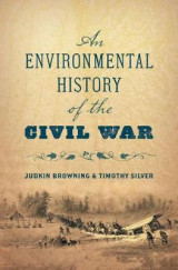 Omslag - An Environmental History of the Civil War