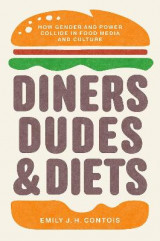 Omslag - Diners, Dudes, and Diets