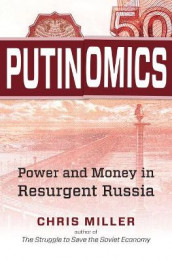 Putinomics av Chris Miller (Heftet)