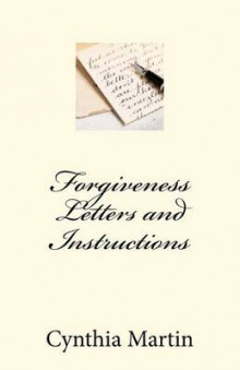Forgivness Letters and Instructions av Cynthia Martin (Heftet)