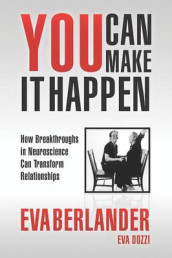You Can Make it Happen av Eva Berlander og Eva Dozzi (Heftet)