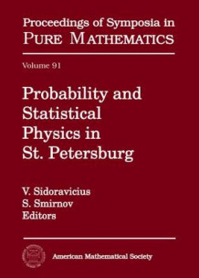 Probability and Statistical Physics in St. Petersburg (Innbundet)