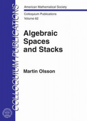 Algebraic Spaces and Stacks av Martin Olsson (Innbundet)