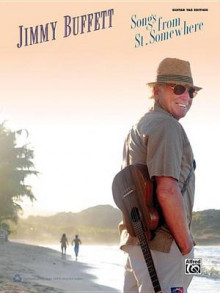 Jimmy Buffett: Songs from St. Somewhere av Jimmy Buffett (Heftet)