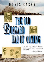 The Old Buzzard Had It Coming av Donis Casey (Lydbok-CD)