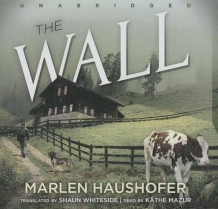 The Wall av Marlen Haushofer (Lydbok-CD)