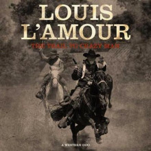 The Trail to Crazy Man av Louis L'Amour (Lydbok-CD)