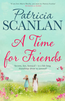 A Time For Friends av Patricia Scanlan (Innbundet)